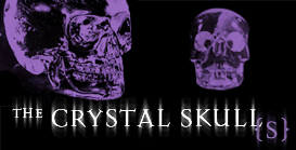 The Crystal Skulls